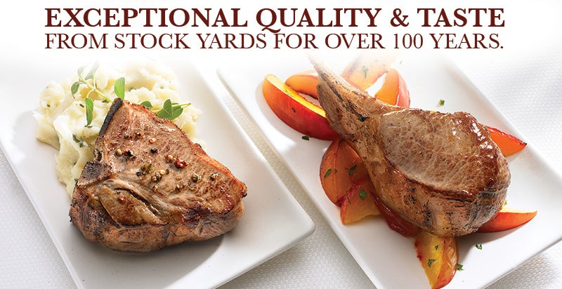 EXCEPTIONAL QUALITY & TASTE FROM STOCK YARDS FOR OVER 100 YEARS.